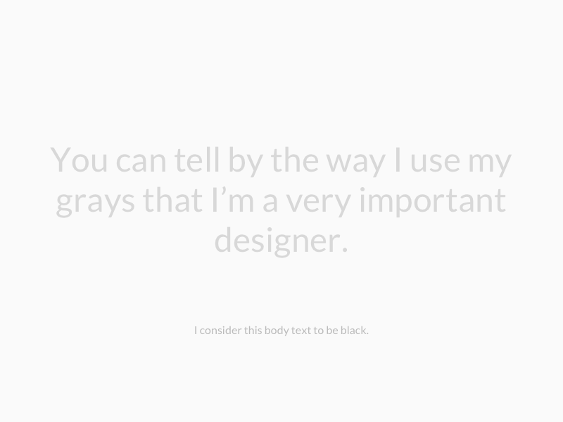 50 Shades of #FAFAFA: A moderately inappropriate look at silly things designers do and don't do