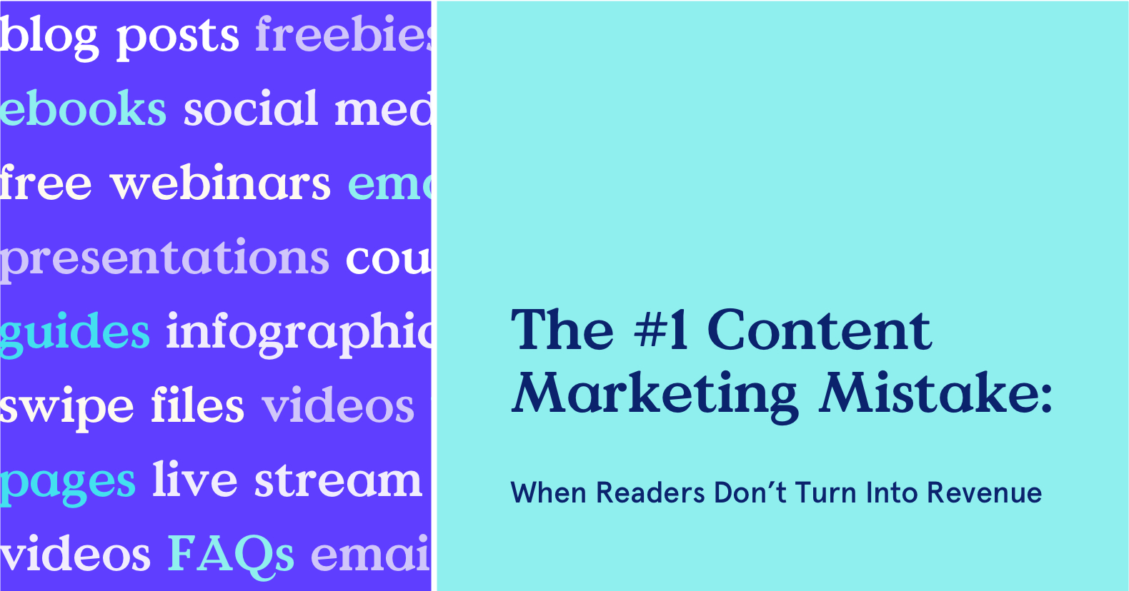The #1 Content Marketing Mistake: When readers don't turn into revenue
