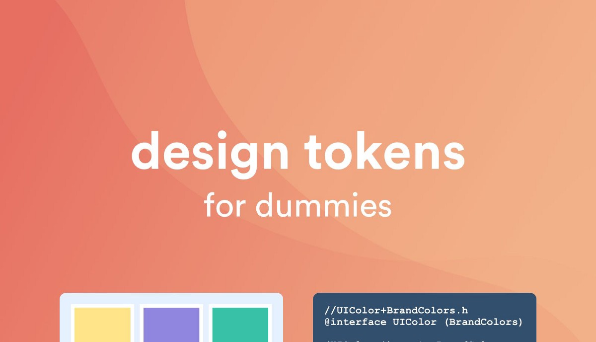 Design tokens for dummies