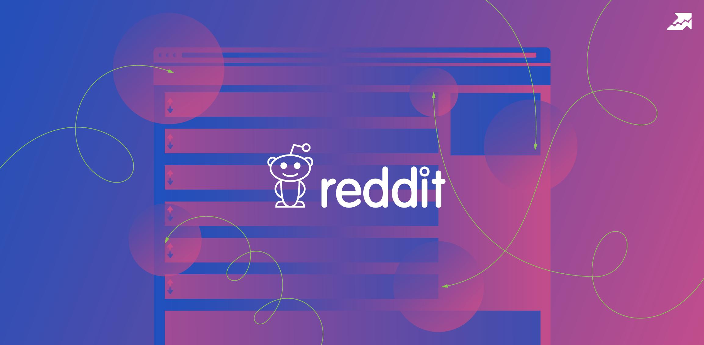 25 советов, которые помогут вам продвинуться на Reddit