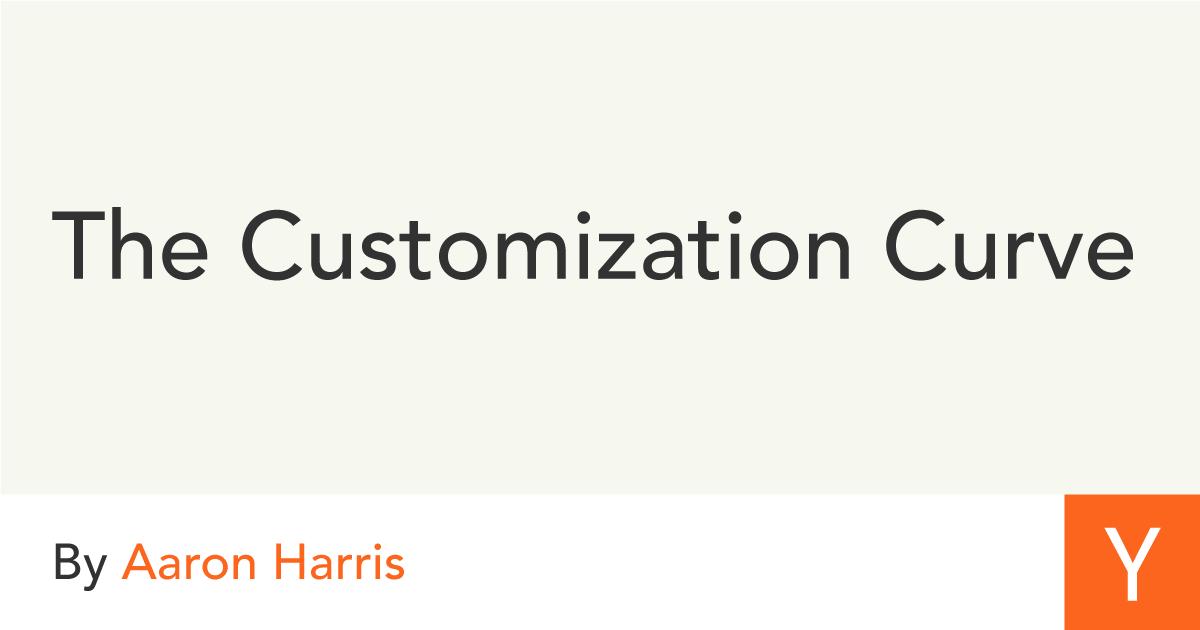 The Customization Curve