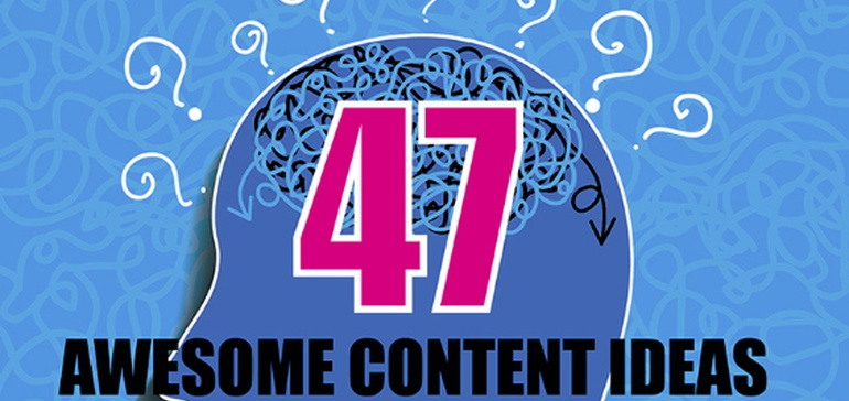 47 Content Ideas to Help Drive More Traffic to Your Website [Infographic] | Social Media Today
