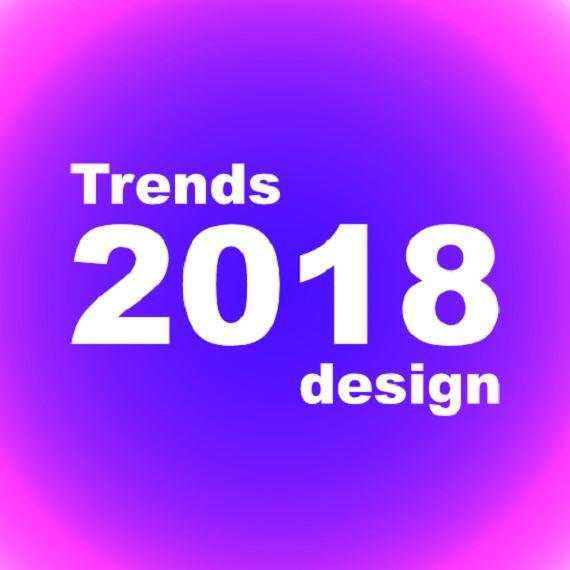 Десять тенденций проектирования веб-дизайна в 2018 году